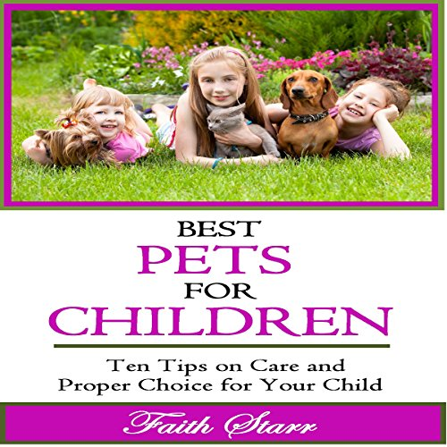 Best Pets for Children audiobook cover art