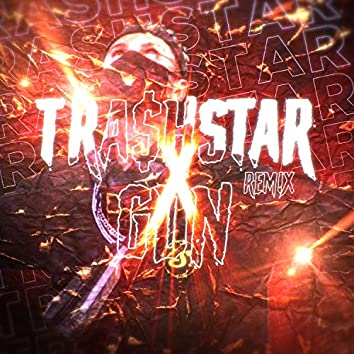 Tra$Hstar (Remix)