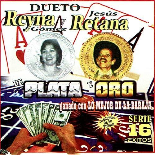 Dueto Reyna Y Retana