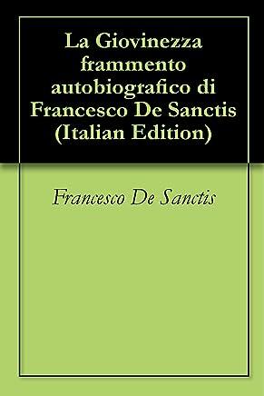 La Giovinezza frammento autobiografico di Francesco De Sanctis