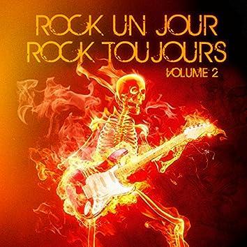 Rock un jour, Rock toujours, Vol. 2