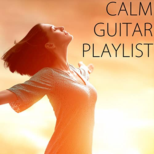 Calm Guitar Playlist by Guitarra and Guitarra Clásica Espanola, Spanish Classic Guitar Relajacion y Guitarra Acustica on Amazon Music - Amazon.com