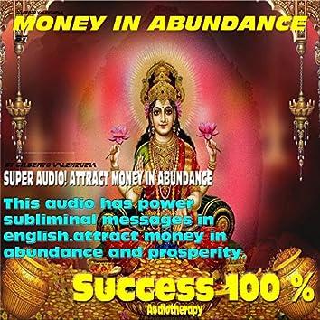 Money in Abundance