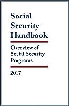 Social Security Handbook 2017: Overview of Social Security Programs