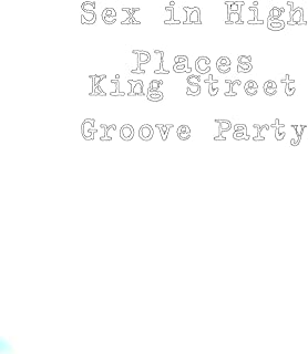King Street Groove Party