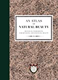 An Atlas of Natural Beauty: Botanical ingredients for retaining and enhancing beauty (English Edition)