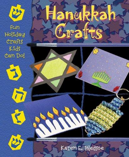Hanukkah Crafts (Fun Holiday Crafts Kids Can Do)