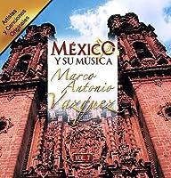 Mexico Y Su Musica 7