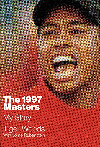 Download The 1997 Masters: My Story 