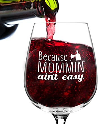 featured product Mommin' Ain't Easy Funny Wine Glass Gifts for Women- Premium Birthday Gift for Her,  Mom,  Best Friend- Unique Present Idea