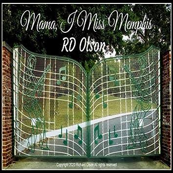 Mama,I Miss Memphis
