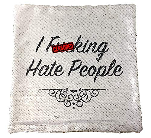 I Fking Hate People Rude Funny Magic Cushion Cover - Silver Sequin - Perfect Living Room Bedroom Gift