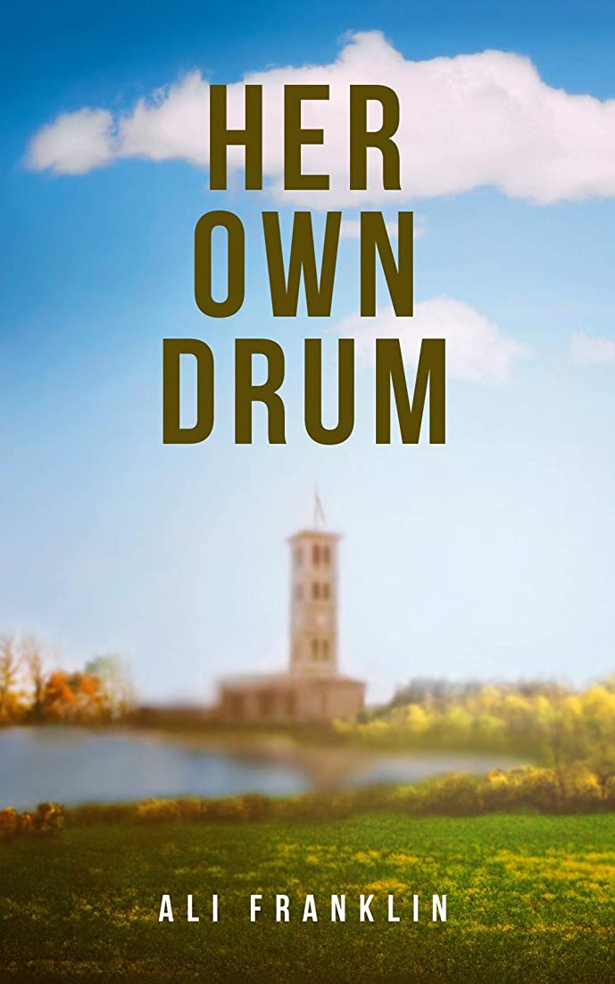 古代マオリ暗記するHer Own Drum: Haverwood College, Book 1 (English Edition)