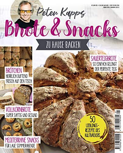 Brote & Snacks zu Hause backen: 50 Lieblingsrezeote des Kultbäckers (German Edition)