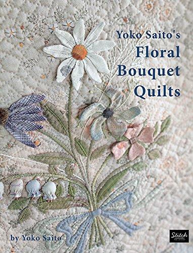 %35 OFF! Yoko Saito's Floral Bouquet Quilts
