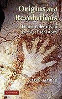 Origins and Revolutions: Human Identity in Earliest Prehistory
