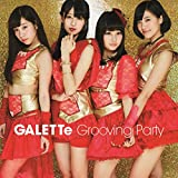 Grooving Party [D-Type GALETTe Ver. (全員)] (特典なし)