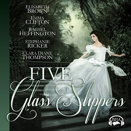 Five Glass Slippers                   By:                                                                                                                                 Elisabeth Brown,                                                                                        Emma Clifton,                                                                                        Rachel Heffington,                   and others                          Narrated by:                                                                                                                                 Becky Doughty                      Length: 11 hrs and 35 mins     43 ratings     Overall 4.1