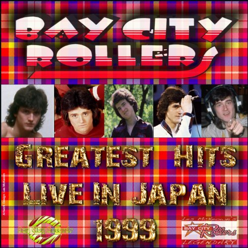Bay City Rollers Greatest Hits Live In Japan 1999