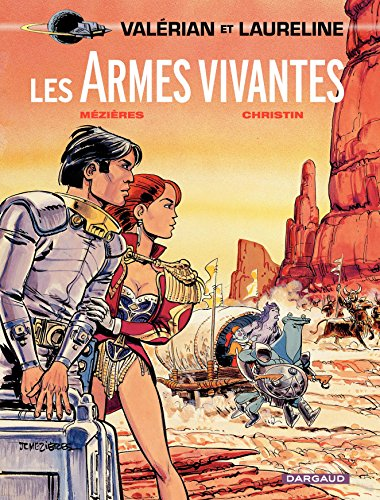 Valérian - Tome 14 - Les armes vivantes