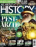 All About History - Die dunkle Kunst der PEST-ÄRZTE: Quacksalberei, tödliche Eingriffe, verheerende Behandlungen - Oliver Buss