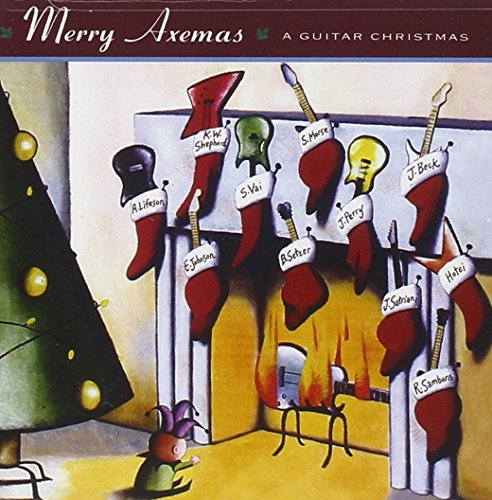 Merry Axemas - A Guitar Christmas