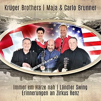 Immer em Härze nah / Ländler Swing / Erinnerungen an Zirkus Renz