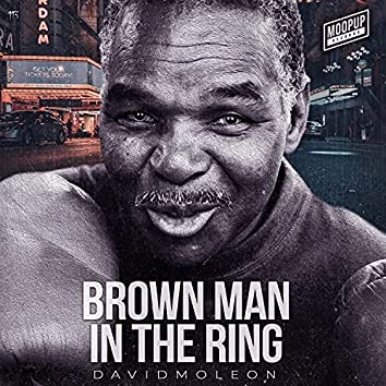 Brown Man in the Ring