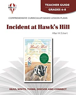 Incident at Hawk's Hill - Teacher Guide by Novel Units