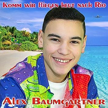 Komm wir fliegen heut nach Rio