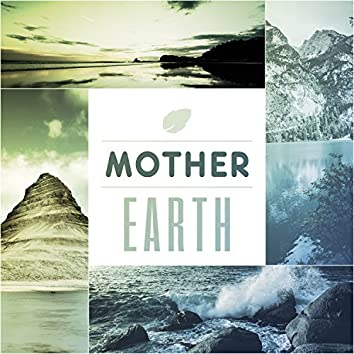 Mother Earth – Relaxation Sounds, Calm Ocean, Bird Singing, Wonderful Sounds of Nature