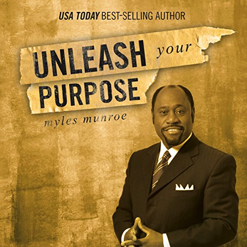 Unleash Your Purpose                   By:                                                                                                                                 Myles Munroe                               Narrated by:                                                                                                                                 Andrew L. Barnes                      Length: 4 hrs and 52 mins     61 ratings     Overall 4.9