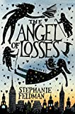 Image of The Angel of Losses: A Novel
