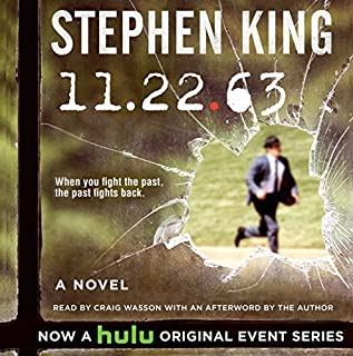 11-22-63     A Novel              By:                                                                                                                                 Stephen King                               Narrated by:                                                                                                                                 Craig Wasson                      Length: 30 hrs and 40 mins     50,750 ratings     Overall 4.6