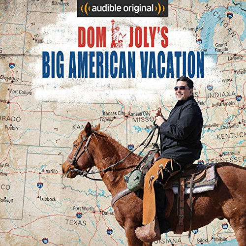 Dom Joly's Big American Vacation. Listen for free now.