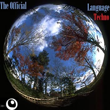 The Official Language Techno