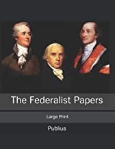 The Federalist Papers: Large Print
