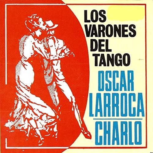 Oscar Larroca & チャルロ