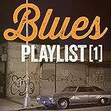 Blues Playlist, Vol. 1