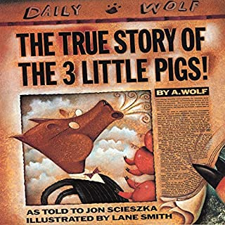 The True Story of the Three Little Pigs                   By:                                                                                                                                 Jon Scieszka                               Narrated by:                                                                                                                                 Paul Giamatti                      Length: 7 mins     64 ratings     Overall 4.7