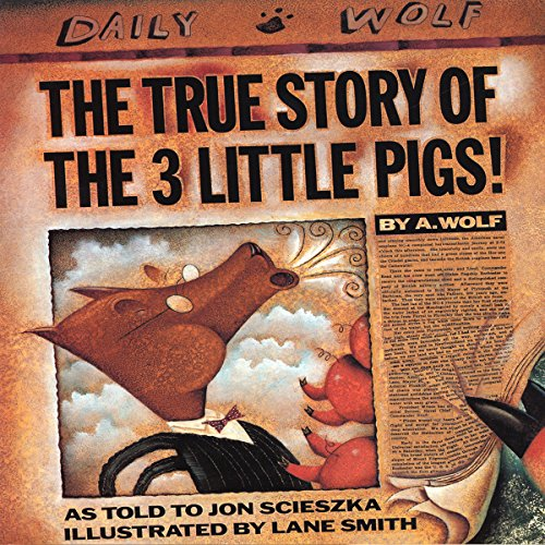 The True Story of the Three Little Pigs cover art