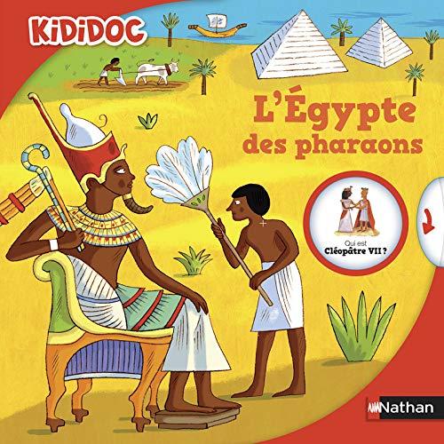 L'Égypte des pharaons - Livre animé Kididoc - Dès 5...