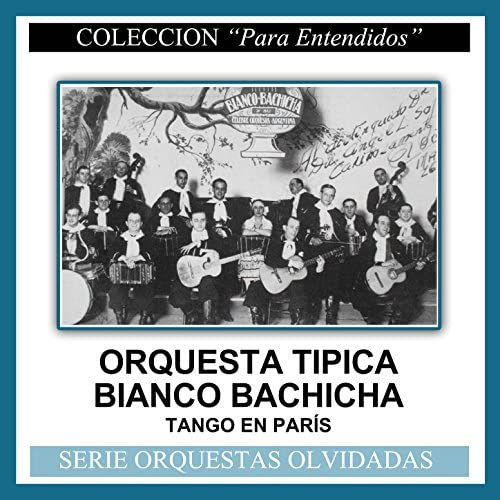 Orquesta Típica Bianco Bachicha