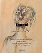 Exposed: The Naked Truth on Beauty