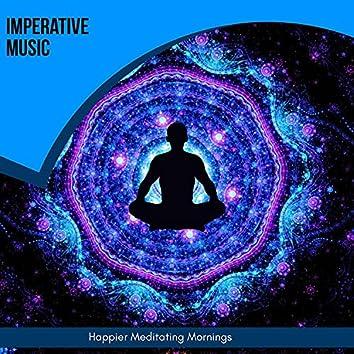 Imperative Music - Happier Meditating Mornings