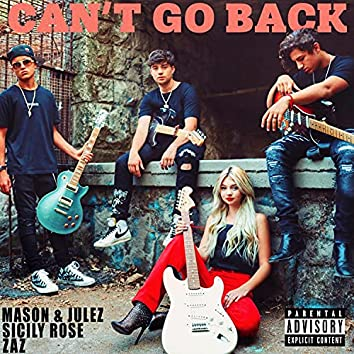 Can't Go Back (feat. Mason & Julez & ZAZ)