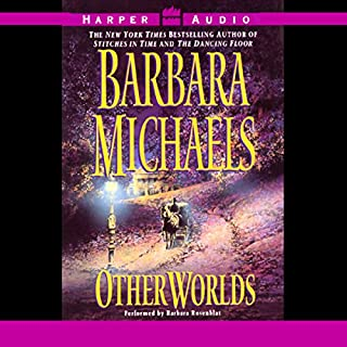 Other Worlds                   By:                                                                                                                                 Barbara Michaels                               Narrated by:                                                                                                                                 Barbara Rosenblat                      Length: 3 hrs and 2 mins     40 ratings     Overall 3.3