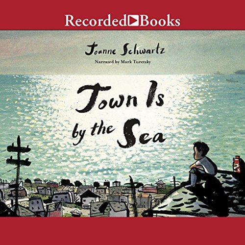 Town Is by the Sea                   By:                                                                                                                                 Joanne Schwartz                               Narrated by:                                                                                                                                 Mark Turetsky                      Length: 8 mins     Not rated yet     Overall 0.0