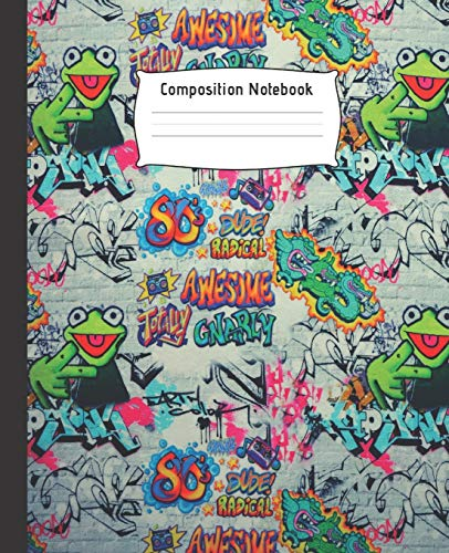 COMPOSITION NOTEBOOK: Wide Ruled Line Paper Notebook | Perfect size for your backpack | College Ruled Paper | High quality paper | Multipurpose ... Teens or Kids Students | graffiti design.