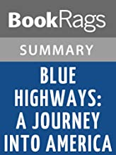 Summary & Study Guide Blue Highways: A Journey Into America by William Least Heat-Moon